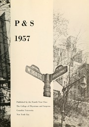 Page 7, 1957 Edition, Columbia University College of Physicians and Surgeons - P and S Yearbook (New York, NY) online yearbook collection