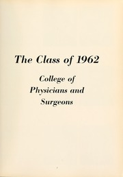 Page 11, 1962 Edition, Columbia University College of Physicians and Surgeons - P and S Yearbook (New York, NY) online yearbook collection