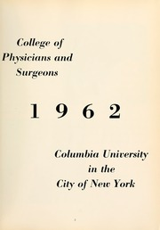 Page 7, 1962 Edition, Columbia University College of Physicians and Surgeons - P and S Yearbook (New York, NY) online yearbook collection