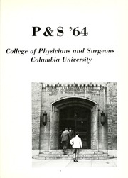 Page 5, 1964 Edition, Columbia University College of Physicians and Surgeons - P and S Yearbook (New York, NY) online yearbook collection