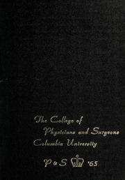 Columbia University College of Physicians and Surgeons - P and S Yearbook (New York, NY) online yearbook collection, 1965 Edition, Page 1