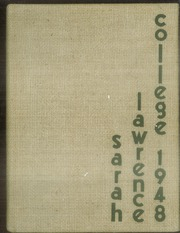 1948 Edition, Sarah Lawrence College - Yearbook (Bronxville, NY)