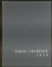 1950 Edition, Sarah Lawrence College - Yearbook (Bronxville, NY)