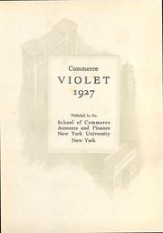 Page 4, 1927 Edition, New York University School of Commerce - Commerce Violet Yearbook (New York, NY) online yearbook collection