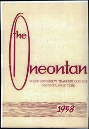 1958 Edition, SUNY at Oneonta - Oneontan Yearbook (Oneonta, NY)