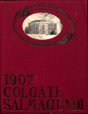 1907 Edition, Colgate University - Salmagundi Yearbook (Hamilton, NY)