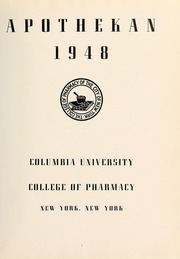 Page 5, 1948 Edition, Columbia University College of Pharmacy - Apothekan Yearbook (New York, NY) online yearbook collection