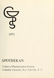 Page 5, 1971 Edition, Columbia University College of Pharmacy - Apothekan Yearbook (New York, NY) online yearbook collection