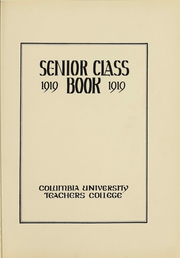 Page 3, 1919 Edition, Columbia University Teachers College - Tower Yearbook (New York, NY) online yearbook collection