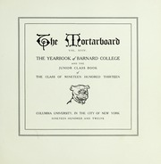 Page 9, 1913 Edition, Barnard College - Mortarboard Yearbook (New York, NY) online yearbook collection