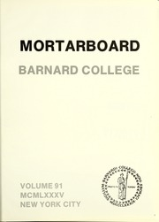 Page 5, 1985 Edition, Barnard College - Mortarboard Yearbook (New York, NY) online yearbook collection