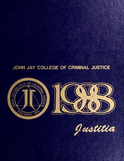 Page 1, 1988 Edition, John Jay College of Criminal Justice - Justitia Yearbook (New York, NY) online yearbook collection