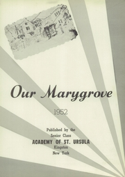 Page 5, 1952 Edition, Academy of St Ursula - Marygrove Yearbook (Kingston, NY) online yearbook collection