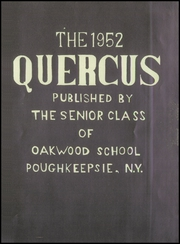 Page 5, 1952 Edition, Oakwood School - Quercus Yearbook (Poughkeepsie, NY) online yearbook collection