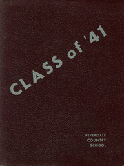1941 Edition, Riverdale Country School for Boys - Riverdalian Yearbook (Riverdale, NY)