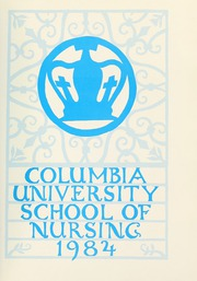 Page 5, 1984 Edition, Columbia University School of Nursing - Yearbook (New York, NY) online yearbook collection