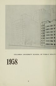 Page 4, 1958 Edition, Columbia University School of Public Health - Yearbook (New York, NY) online yearbook collection