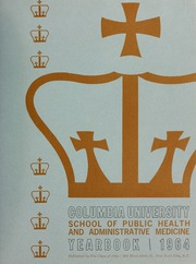 Page 3, 1964 Edition, Columbia University School of Public Health - Yearbook (New York, NY) online yearbook collection