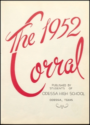 Page 7, 1952 Edition, Odessa High School - Corral Yearbook (Odessa, TX) online yearbook collection