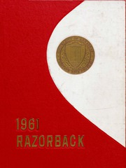 University of Arkansas Fayetteville - Razorback Yearbook (Fayetteville, AR) online yearbook collection, 1961 Edition, Page 1