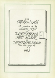 Page 7, 1928 Edition, Independence High School - Orange and Black Yearbook (Independence, KS) online yearbook collection