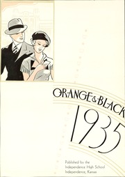 Page 7, 1935 Edition, Independence High School - Orange and Black Yearbook (Independence, KS) online yearbook collection