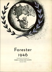 Page 7, 1946 Edition, Forest Avenue High School - Forester Yearbook (Dallas, TX) online yearbook collection
