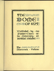 Page 9, 1925 Edition, University of Notre Dame - Dome Yearbook (Notre Dame, IN) online yearbook collection