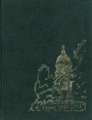 1981 Edition, University of Notre Dame - Dome Yearbook (Notre Dame, IN)
