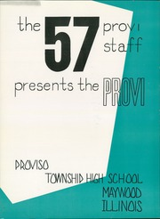 Page 5, 1957 Edition, Proviso East High School - Provi Yearbook (Maywood, IL) online yearbook collection