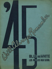 1945 Edition, Los Angeles High School - Blue and White Yearbook (Los Angeles, CA)