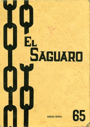 1965 Edition, Yuma Union High School - El Saguaro Yearbook (Yuma, AZ)