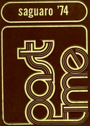 1974 Edition, Yuma Union High School - El Saguaro Yearbook (Yuma, AZ)
