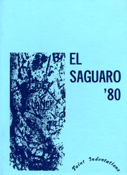 1980 Edition, Yuma Union High School - El Saguaro Yearbook (Yuma, AZ)