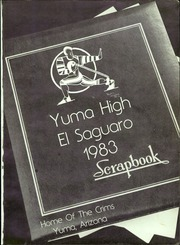 Page 5, 1983 Edition, Yuma Union High School - El Saguaro Yearbook (Yuma, AZ) online yearbook collection