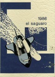 1986 Edition, Yuma Union High School - El Saguaro Yearbook (Yuma, AZ)