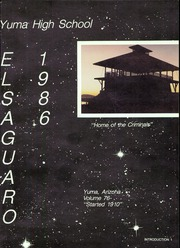 Page 5, 1986 Edition, Yuma Union High School - El Saguaro Yearbook (Yuma, AZ) online yearbook collection