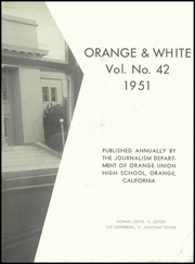 Page 7, 1951 Edition, Orange Union High School - Orange and White Yearbook (Orange, CA) online yearbook collection