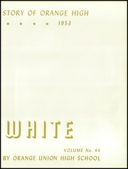 Page 7, 1953 Edition, Orange Union High School - Orange and White Yearbook (Orange, CA) online yearbook collection