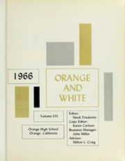 Page 5, 1966 Edition, Orange Union High School - Orange and White Yearbook (Orange, CA) online yearbook collection
