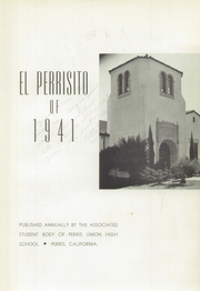 Page 7, 1941 Edition, Perris High School - El Perrisito Yearbook (Perris, CA) online yearbook collection