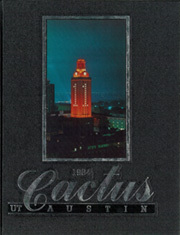 1984 Edition, University of Texas Austin - Cactus Yearbook (Austin, TX)