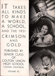 Page 5, 1951 Edition, Colton Union High School - Crimson and Gold Yearbook (Colton, CA) online yearbook collection