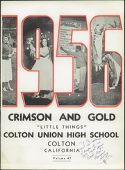 Page 5, 1956 Edition, Colton Union High School - Crimson and Gold Yearbook (Colton, CA) online yearbook collection