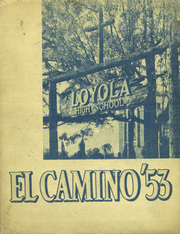 1953 Edition, Loyola High School - El Camino Yearbook (Los Angeles, CA)