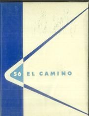 1956 Edition, Loyola High School - El Camino Yearbook (Los Angeles, CA)