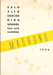 Page 7, 1946 Edition, Palo Alto High School - Madrono Yearbook (Palo Alto, CA) online yearbook collection