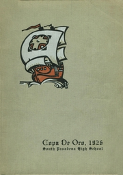 Page 1, 1926 Edition, South Pasadena High School - Copa de Oro Yearbook (South Pasadena, CA) online yearbook collection