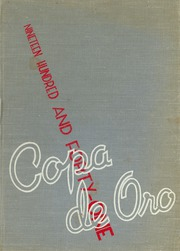 1941 Edition, South Pasadena High School - Copa de Oro Yearbook (South Pasadena, CA)