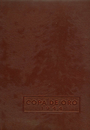 1944 Edition, South Pasadena High School - Copa de Oro Yearbook (South Pasadena, CA)